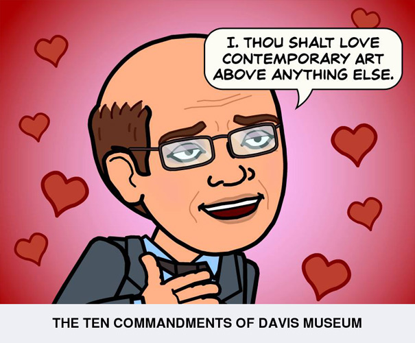 Thou shalt love Contemporary Art above anything else