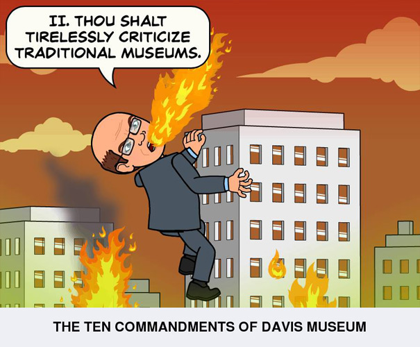 Thou shalt tirelessly criticize traditional museums