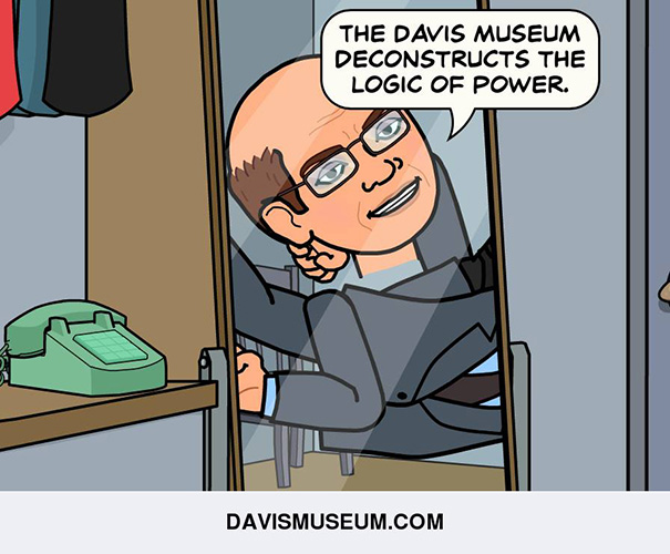 The Davis Museum deconstructs the logic of power