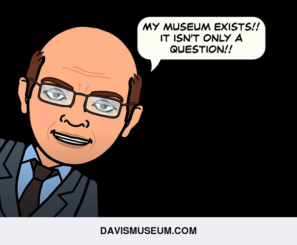 My museum exists!! It isn't only a question!!